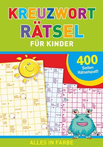 Kreuzworträtsel für Kinder: 400 Seiten Rätselspaß