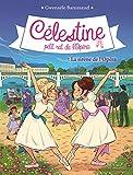 CELESTINE T 7- LA SIRENE DE L'OPERA - Célestine, petit rat de l'Opéra - tome 7