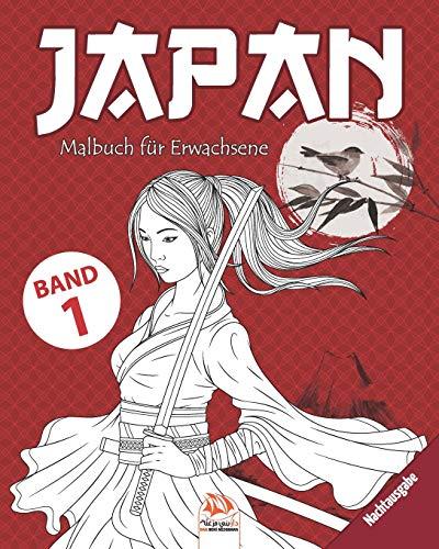 Japan - Band 1 - Nachtausgabe: Malbuch für Erwachsene (Mandalas) - Anti-Stress - 25 Bilder zum Ausmalen (Japan - nacht, Band 1)
