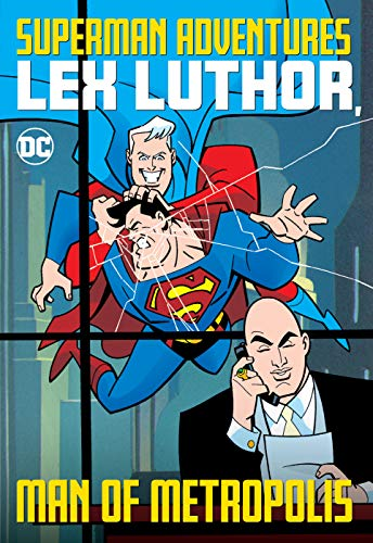 Superman Adventures (1996-2002): Lex Luthor, Man of Metropolis (English Edition)