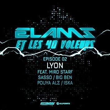 Elams et les 40 voleurs (feat. Miro Starf, Sasso, Big Ben, Pouya Alz, Iska) [Episode 2]