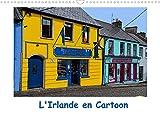L'Irlande en Cartoon (Calendrier mural 2022 DIN A3 horizontal): Un circuit de quelques jours en Irlande (Calendrier mensuel, 14 Pages )