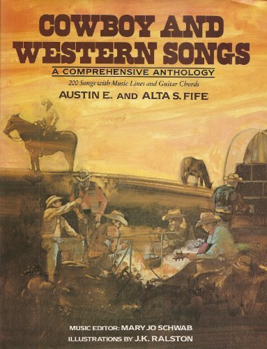 Cowboy And Western Songs: a comprehensive anthology, 200 songs with music lines and guitar chords