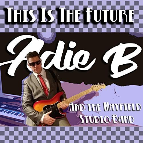 Adie B & The Mayfield Studio Band