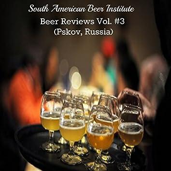 Beer Reviews Vol. 3 (Pskov, Russia)
