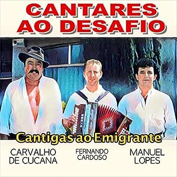 Cantares ao Desafio (Cantigas Ao Emigrante)