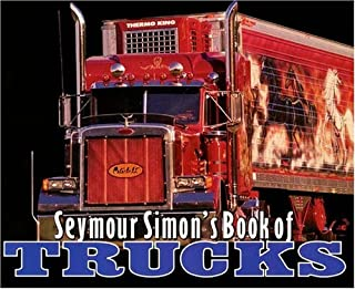 Seymour Simon's Book Of Trucks (Turtleback School & Library Binding Edition)