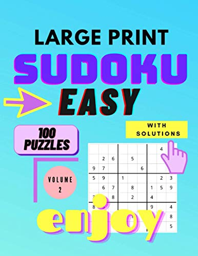 Sudoku Large Print Easy - Sudoku Puzzle Book: Large Print Sudoku for Seniors and Adults with 100 easy puzzles - volume 2