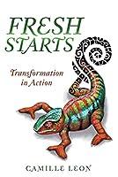 Fresh Starts: Transformation in Action