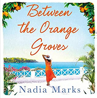 Between the Orange Groves                   By:                                                                                                                                 Nadia Marks                               Narrated by:                                                                                                                                 Daphne Alexander                      Length: 9 hrs and 40 mins     Not rated yet     Overall 0.0