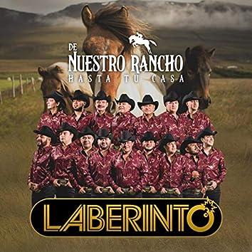 De Nuestro Rancho Hasta Tu Casa (En Vivo)