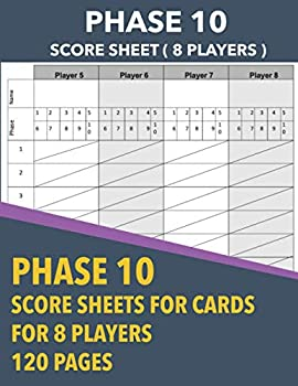 Phase Ten Score Sheets  Multiplayers 8 Players Score Sheets Record Book For Phase 10 Card Game Pad