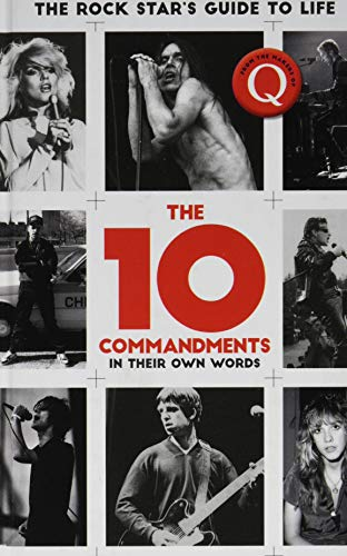The 10 Commandments: The Rock Star's Guide to Life