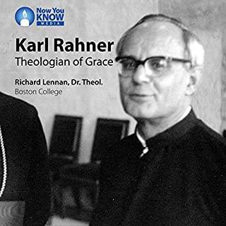 Karl Rahner: Theologian of Grace audiobook cover art