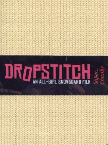 Dropstitch - An All Girl Snowboard Film