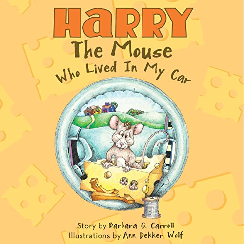 Harry the Mouse Who Lived in My Car  audiobook cover art