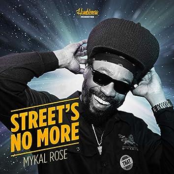 Street's No More