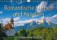 Romantische Kirchen und Kapellen (Wandkalender 2022 DIN A4 quer): Kirchen und Kapellen von Sueddeutschland bis Suedtirol (Monatskalender, 14 Seiten )