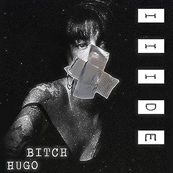 HUGO BITCH
