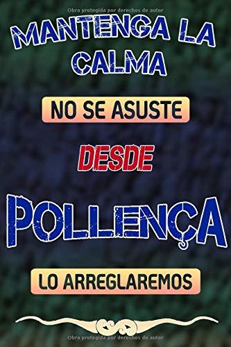 Mantenga la calma no se asuste desde Pollença lo arreglaremos: Cuaderno | Diario | Diario | Página alineada