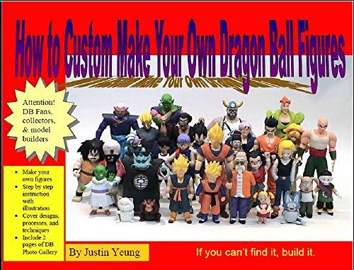 Custom Make Your Own Dragon Ball Action Figures (English Edition)