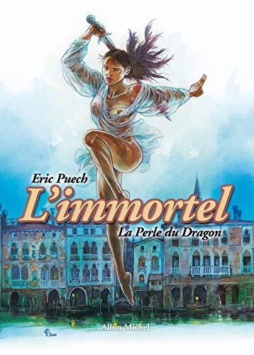 L'Immortel, tome 1 : La perle du dragon
