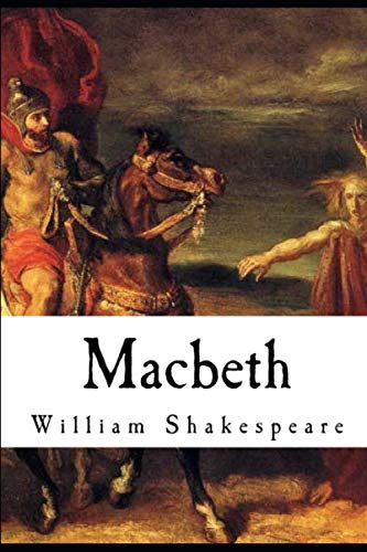 Macbeth by William Shakespeare ( Latest Edition )