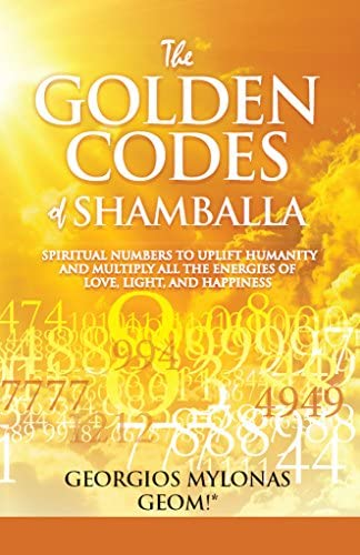 The Golden Codes of Shamballa Spiritual numbers to uplift humanity and multiply all the energies product image