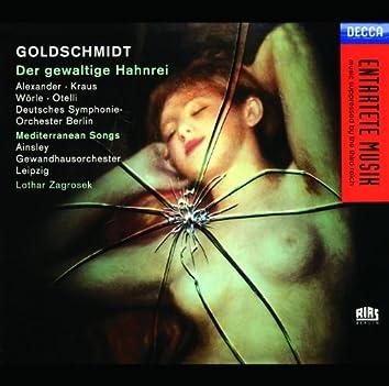 Goldschmidt: Der Gewaltige Hahnrei