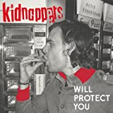 Songtexte von The Kidnappers - Will Protect You