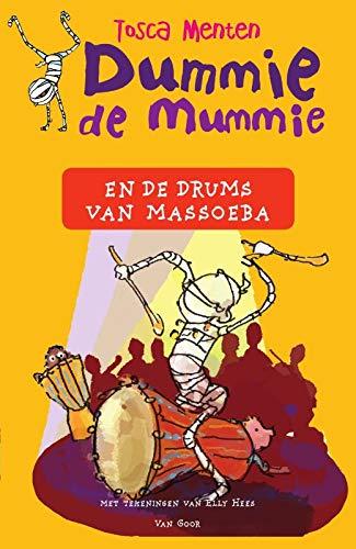 Dummie de mummie en de drums van Massoeba (Dummie de mummie, 7)