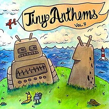 Tiny Anthems, Vol. 7