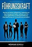Führungskraft: Wie Sie als Chef ein erfolgreiches Leadership und Team Management System...