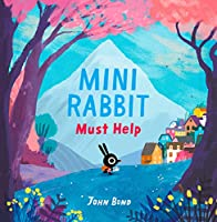 Mini Rabbit Must Help