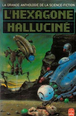 L'Hexagone halluciné