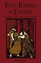 From Bondage to Freedom: A Tale of the Times of Mohammed