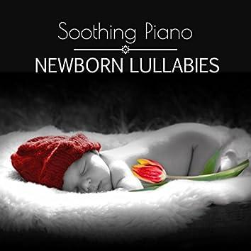 Soothing Piano Newborn Lullabies – Relaxing Sleep Baby Music, Gentle Nursery Rhymes, Sweet Bedtime Songs
