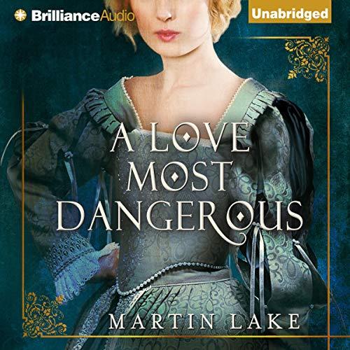 A Love Most Dangerous Titelbild