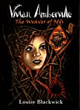 Vivian Amberville - The Weaver of Odds (English Edition)