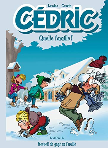 Cédric Best Of - tome 6 - Quelle famille !