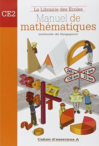 Mathématiques CE2 - Cahier d'exercices A