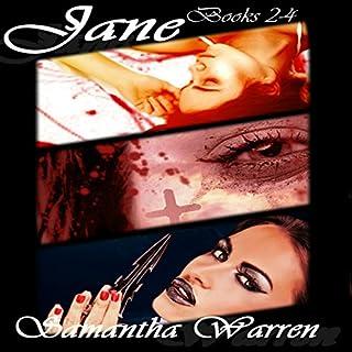 Jane     Vampire Assassin Series, Books 2-4              By:                                                                                                                                 Samantha Warren                               Narrated by:                                                                                                                                 Emily Gittelman                      Length: 5 hrs and 52 mins     3 ratings     Overall 4.0