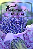 Ultimate Essential Oil Journal: Write Down & Rate Your Favorite...