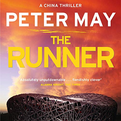 The Runner     The China Thrillers, Book 5              De :                                                                                                                                 Peter May                               Lu par :                                                                                                                                 Peter Forbes                      Durée : 12 h et 26 min     2 notations     Global 5,0