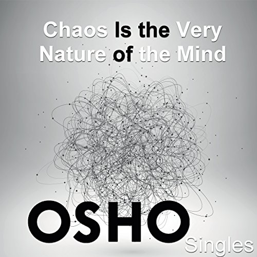 Chaos Is the Very Nature of the Mind cover art