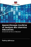 Apprentissage machine et analyse des données éducatives