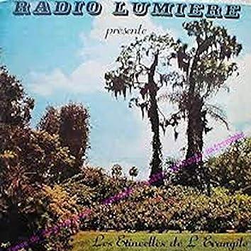 Radio Lumiere Présente Les Etincelles de L' Evangile