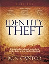 Identity Theft: One Jewish Man's Search for the Truth and the Battle to Keep Him from Finding It