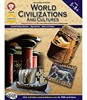 World Civilizations and Cultures, Grades 5-8+ (Civilizations of the Past)