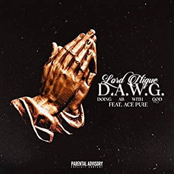 D.A.W.G. (feat. Ace Pure)